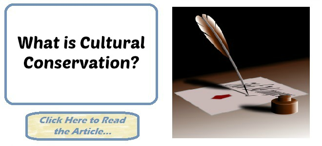 What is Cultural Conservation?