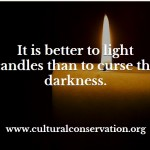 Lighting Candles Rather Than Cursing the Darkness